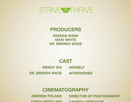 Strive to Thrive – End Credits