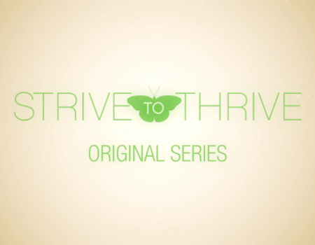 Strive to Thrive – Introductory Titles